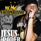 Músicas Mc Colombiano Gospel Funk