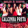 CD : CALCINHA PRETA - VOL. 11